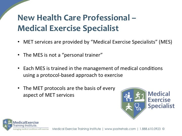 Medical Exercise Specialist - New Health Care Professional