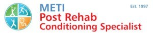 Post Rehab Conditioning Specialist