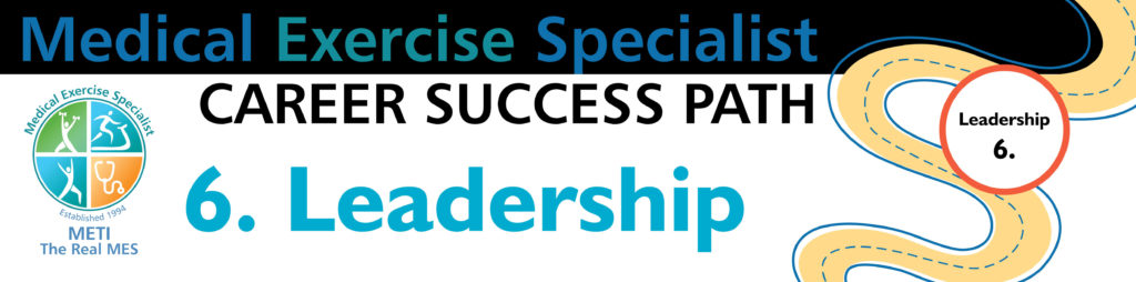 Medical Exercise Specialist Career Success Path - Leadership